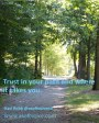 Trust in your path!