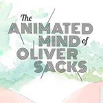 The Animated Mind of Oliver Sacks